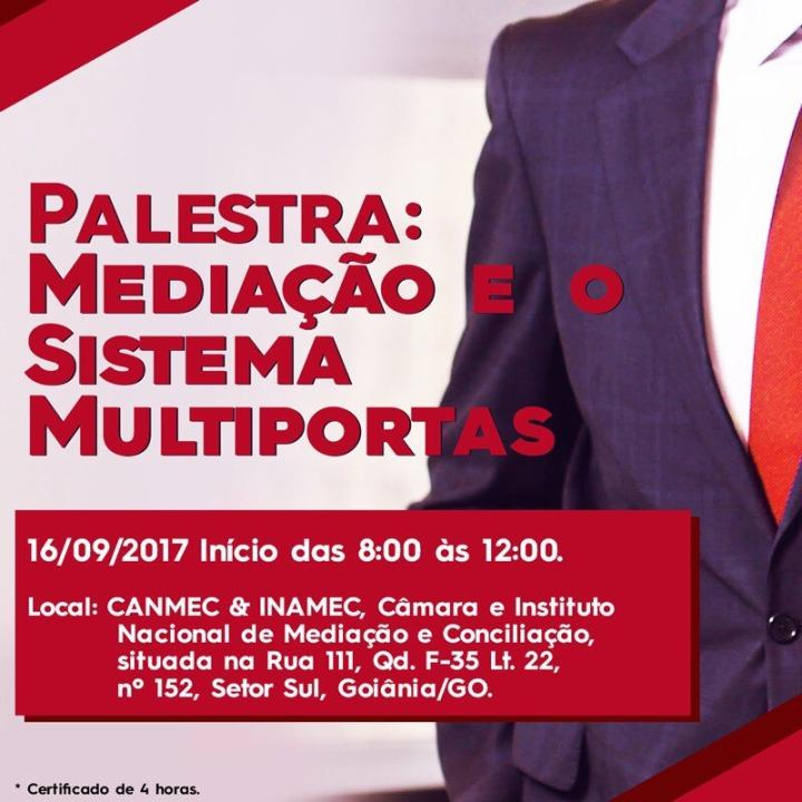 EFLYER - Palestra Mediação e o Sistema Multiportas com o Juiz de Direito Dr. Rodrigo Ferreira de Castro. Auditório CANMEC & INAMEC - no St Sul sábado dia 16.