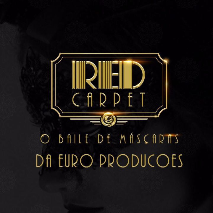 "Eflyer 3 - Festa Red Carpet – O Baile de Máscaras da ""Euro Produções. Dia 27%2c no Unique Eventos..jpeg"